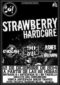 Strawberry HardCore (Sala Jo, Murcia)