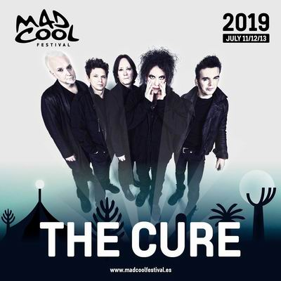 the cure mad cool festival 2019 2
