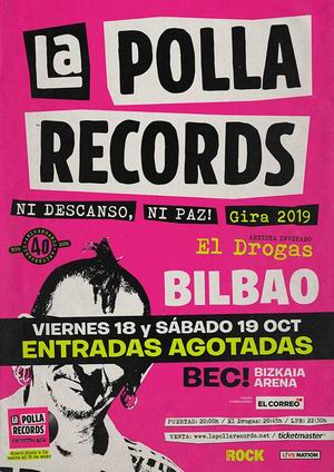 la polla records sold out bilbao