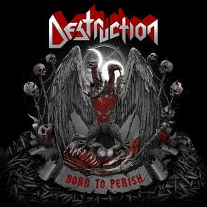 destruction born to perish