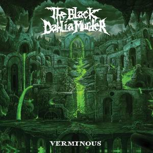 the black dahlia murder verminous