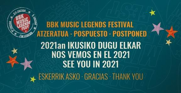 bilbao bbk music legends suspendido aplazado a 2021