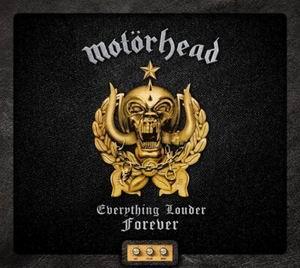 Motorhead Everything Louder Forever